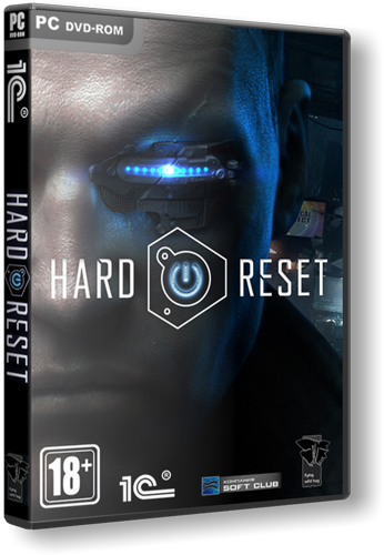 Hard Reset v.1.2 (2011/PC/RePack/Rus) by Fenixx