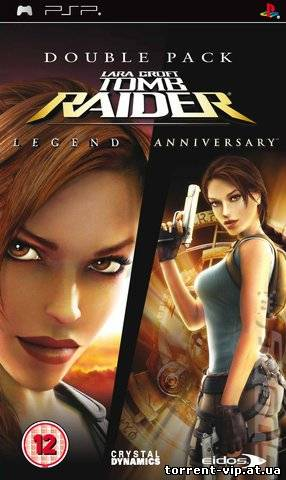 Tomb Raider Anniversary+Tomb Raider Legend (2006-2007/PC/RUS)