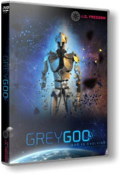 Grey Goo [Update 3] (2015) PC | RePack от R.G. Freedom