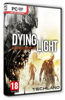 Dying Light [v 1.5.0 + DLCs] (2015) PC | RePack by Mizantrop1337