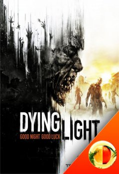 Dying Light [v 1.5.0 + DLCs] (2015) PC | RePack by Mabrikos