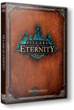 Pillars Of Eternity [v 1.0.2.0508] (2015) PC | RePack от R.G. Механики
