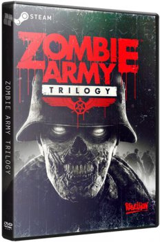 Zombie Army: Trilogy [Update 4] (2015) PC | SteamRip от Let'sРlay