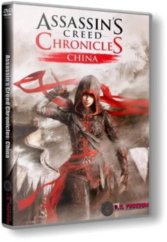 Assassin's Creed Chronicles: Китай / Assassin's Creed Chronicles: China (2015) PC | RePack от R.G. Freedom