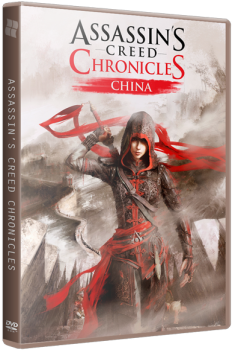 Assassin's Creed Chronicles: Китай / Assassin's Creed Chronicles: China (2015) PC | RePack от R.G. Catalyst