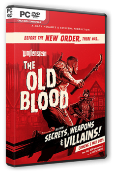 Wolfenstein: The Old Blood (2015) PC | RePack от R.G. Steamgames