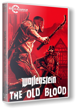 Wolfenstein: The Old Blood (2015) PC | RePack от R.G. Механики
