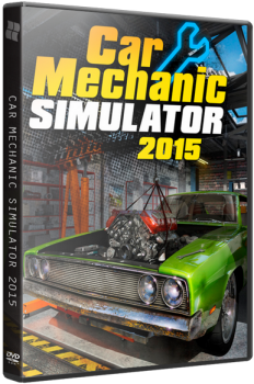 Car Mechanic Simulator 2015 [v 1.0.4.0 + 2 DLC] (2015) PC | RePack от xatab