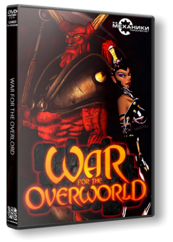 War for the Overworld [v 1.1.7] (2015) PC | RePack от R.G. Механики