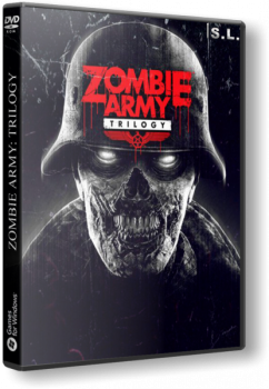 Zombie Army: Trilogy [Update 4] (2015) PC | RePack by SeregA-Lus