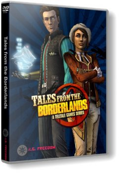 Tales from the Borderlands: Episode 1-4 (2014) PC | RePack от R.G. Freedom