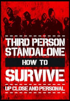 How To Survive: Third Person Standalone [Update 1] (2015) PC | RePack от FitGirl