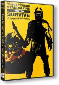 How To Survive: Third Person Standalone [Update 2] (2015) PC | RePack от SEYTER