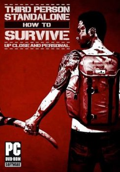 How To Survive: Third Person Standalone [Update 2] (2015) PC | RePack от TypeZX