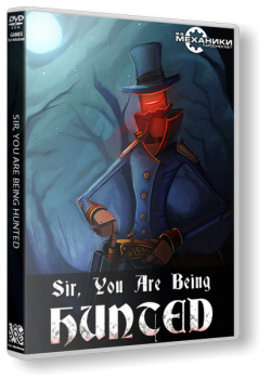 Sir, You Are Being Hunted (2014) PC | RePack от R.G. Механики