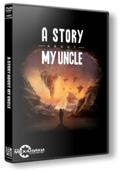 A Story About My Uncle (2014) PC | RePack от R.G. Механики