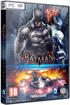 Batman: Arkham Knight - Premium Edition [v 1.0.4.5 + 9 DLC] (2015) PC | RePack от R.G. Games