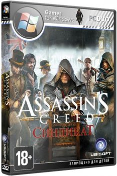 Assassin's Creed: Syndicate [v.1.31 + DLC] (2015) PC | RePack от XLASER