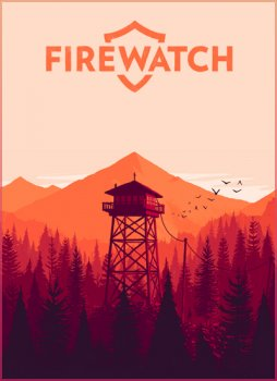 Firewatch [Update 8] (2016) PC | RePack от xatab