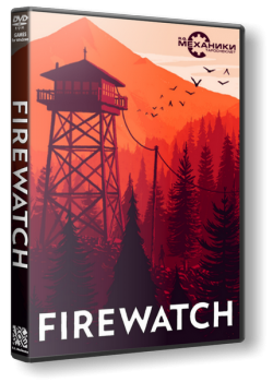 Firewatch [Update 8] (2016) PC | RePack от R.G. Механики
