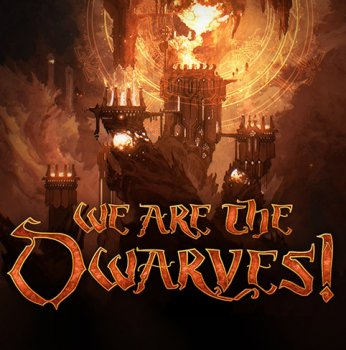 We Are The Dwarves (2016) PC | RePack от FitGirl