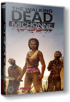 The Walking Dead: Michonne - Episode 1-3 (2016) PC | RePack от R.G. Freedom