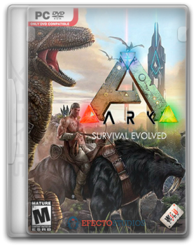 ARK: Survival Evolved (2015) PC | RePack от SpaceX