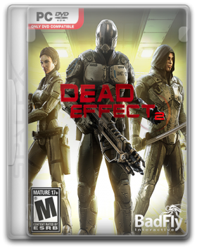 Dead Effect 2 (2016) PC | RePack от SpaceX