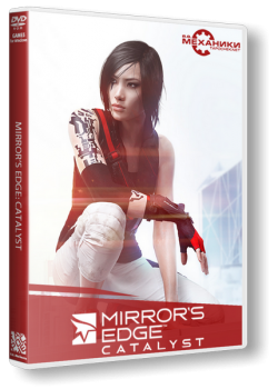 Mirror's Edge - Catalyst (2016) PC | RePack от R.G. Механики