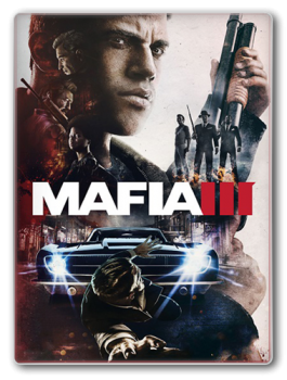 Мафия 3 / Mafia III - Digital Deluxe Edition [v 1.020.459776 u2 + DLC] (2016) PC | RePack от =nemos=