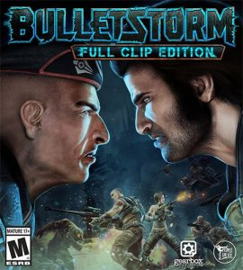 Bulletstorm: Full Clip Edition [Update 2 + 1 DLC] (2017) PC | RePack от R.G. Механики