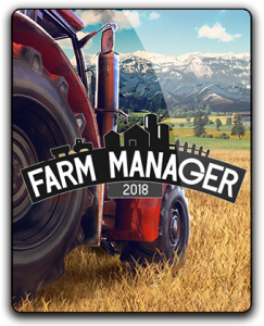 Farm Manager 2018 [Update 2] (2018) PC | RePack от xatab