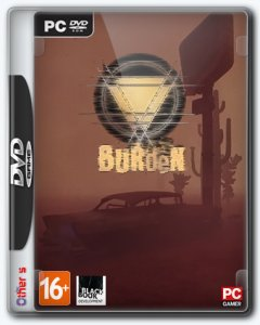 Burden (2018) PC | RePack от SpaceX
