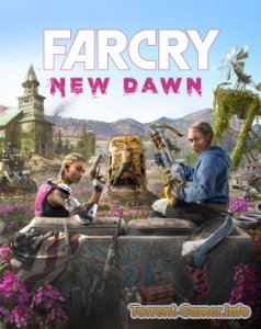 Far Cry New Dawn - Deluxe Edition (Ubisoft) (RUS) [L|Uplay-Rip] от InsaneRamZes