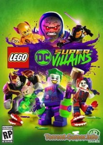 LEGO DC Super-Villains (2018) PC | RePack от xatab