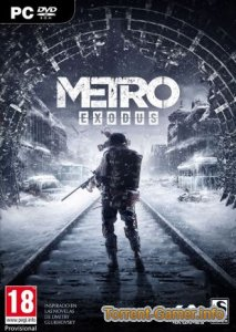 Metro: Exodus - Gold Edition (Deep Silver) (RUS/ENG/MULTi9) [L|Steam-Rip] от InsaneRamZes