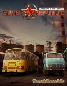 Workers & Resources: Soviet Republic [v 0.7.3.5] (2019) PC | Repack от xatab