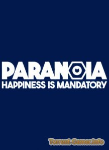 Paranoia: Happiness is Mandatory (2019)