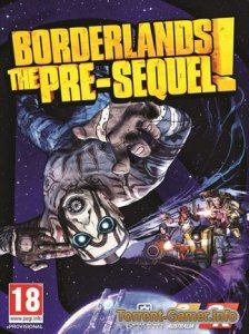 Borderlands The Pre Sequel Remastered [v 1.0.9 + 7 DLC] (2019) PC | RePack от xatab