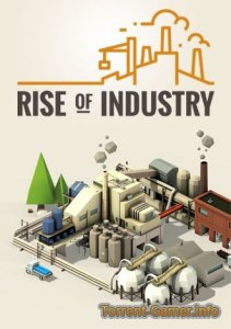 Rise of Industry [v 1.0.10701a] (2019) PC | Лицензия