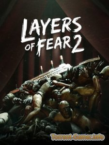 Layers of Fear 2 (2019) PC | Repack от xatab