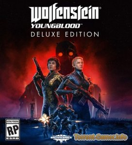 Wolfenstein: Youngblood - Deluxe Edition (Bethesda Softworks) (RUS/ENG/MULTi12) [L|Steam-Rip] от InsaneRamZes