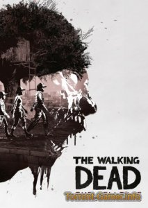 The Walking Dead: The Telltale Definitive Series (2019) PC | RePack от FitGirl