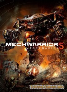 MechWarrior 5: Mercenaries [v 1.0.185] (2019) PC | Repack от xatab